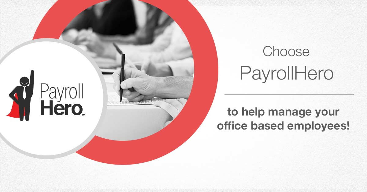 Optimize your office efficiency with PayrollHero in your off